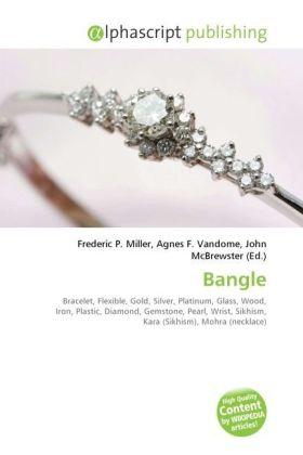 Bangle - Miller, Frederic P. (Hrsg.) / Vandome, Agnes F. (Hrsg.) / McBrewster, John (Hrsg.)