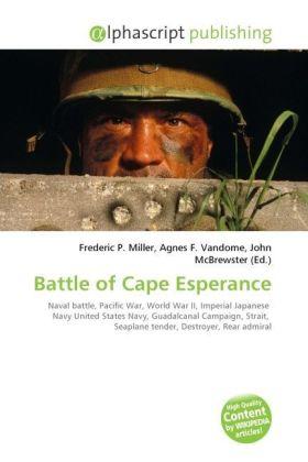 Battle of Cape Esperance - Miller, Frederic P. (Hrsg.) / Vandome, Agnes F. (Hrsg.) / McBrewster, John (Hrsg.)