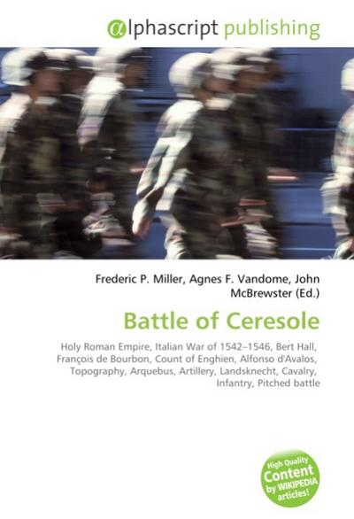 Battle of Ceresole - Frederic P. Miller