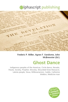 Ghost Dance - Miller, Frederic P. (Hrsg.) / Vandome, Agnes F. (Hrsg.) / McBrewster, John (Hrsg.)