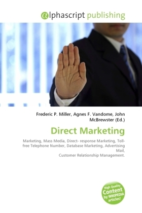 Direct Marketing - Miller, Frederic P. (Hrsg.) / Vandome, Agnes F. (Hrsg.) / McBrewster, John (Hrsg.)