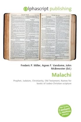 Malachi - Miller, Frederic P. (Hrsg.) / Vandome, Agnes F. (Hrsg.) / McBrewster, John (Hrsg.)