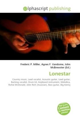 Lonestar - Miller, Frederic P. (Hrsg.) / Vandome, Agnes F. (Hrsg.) / McBrewster, John (Hrsg.)