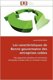 Les Caract Ristiques De Bonne Gouvernance Des Entreprises Cot Es