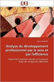Analyse Du D Veloppement Professionnel Par Le Sens Et Par L'Efficience
