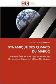 Dynamique Des Climats Du Maroc - Mohammed-Said Karrouk