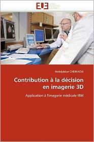 Contribution La D Cision En Imagerie 3d