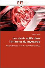 Les Stents Actifs Dans L'Infarctus Du Myocarde - Marion Ghidi