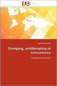 Dumping, Antidumping Et Concurrence