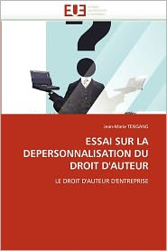 Essai Sur La Depersonnalisation Du Droit D'Auteur