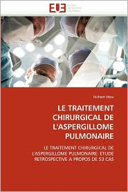 Le Traitement Chirurgical De L'Aspergillome Pulmonaire