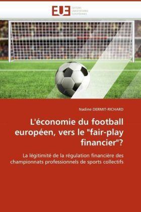 L'économie du football européen, vers le