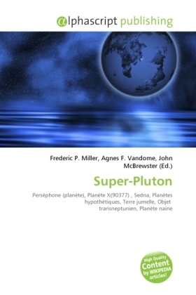 Super-Pluton - Miller, Frederic P. (Hrsg.) / Vandome, Agnes F. (Hrsg.) / McBrewster, John (Hrsg.)