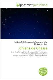 Chiens de Chasse - Frederic P. Miller (Editor), Agnes F. Vandome (Editor), John McBrewster (Editor)