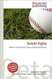Soichi Fujita - Lambert M. Surhone (Editor), Mariam T. Tennoe (Editor), Susan F. Henssonow (Editor)