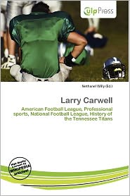 Larry Carwell - Nethanel Willy (Editor)