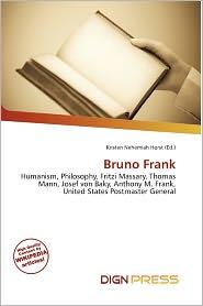 Bruno Frank - Kristen Nehemiah Horst (Editor)