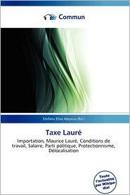 Taxe Laur - Stefanu Elias Aloysius (Editor)