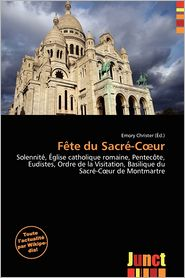 F Te Du Sacr -C Ur - Emory Christer (Editor)