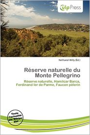 R Serve Naturelle Du Monte Pellegrino - Nethanel Willy (Editor)