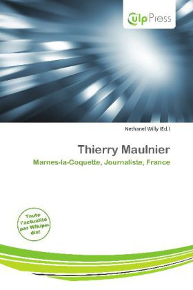 Thierry Maulnier - Marnes-la-Coquette, Journaliste, France - Willy, Nethanel (Hrsg.)