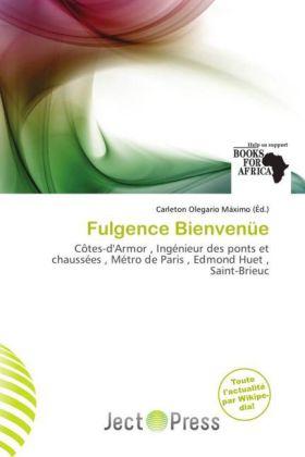 Fulgence Bienvenüe - Côtes-d'Armor , Ingénieur des ponts et chaussées , Métro de Paris , Edmond Huet , Saint-Brieuc - Olegario Máximo, Carleton (Hrsg.)
