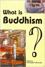 What is Buddhism? - Christopher Burchett