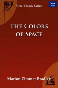 The Colors Of Space (Large Print) - Marion Zimmer Bradley