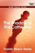 The Shadow of the Cathedral