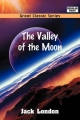 Valley of the Moon - Jack London