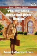 The Old Stone House and Other Stories
