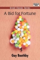 Bid for Fortune - Guy Boothby