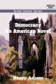Democracy an American Novel - Henry Adams