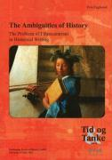 The Ambiguities of History: The Problem of Ethnocentrism in Historical Writing