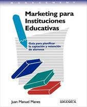 Marketing Para Instituciones Educativas - Manes, Juan Manuel