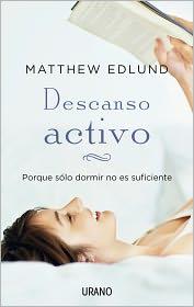 Descanso activo - Matthew Edlund