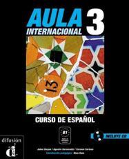 Aula Internacional 3 - Corpas, Jaime/ Garmendia, Agustin/ Soriano, Carmen