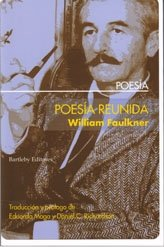 Poesia reunida -faulkner- - Faulkner, William