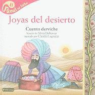 Joyas del desierto / Desert Jewels (Panal Del Saber / Honeycomb Know) (Spanish Edition)