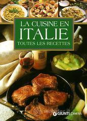 Cuisine en Italie. Toutes les recettes