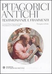 Pitagorici antichi. Testimonianze e frammenti. Testo greco a fronte