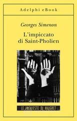 L' impiccato di Saint-Pholien - Simenon Georges