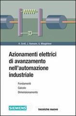 Azionamenti elettrici di avanzamento nell'automazione industriale - Gross Hans