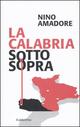 La  Calabria sottosopra