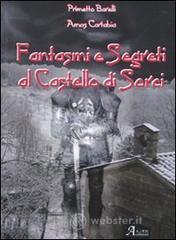 Fantasmi e segreti al castello di Sorci - Barelli Primetto