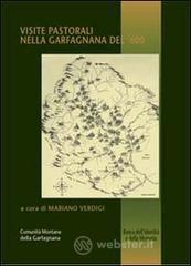 Visite pastorali nella Garfagnana del '600