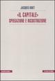 «Il Capitale» spiegazione e ricostruzione