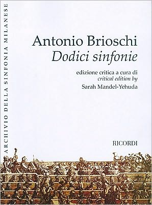Twelve Symphonies (Dodici sinfonie): Full Score critical edition by Sarah Mandel-Yehuda