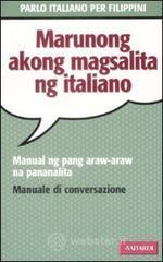 Parlo italiano per filippini - Cuchapin De Vita M. Pagasa