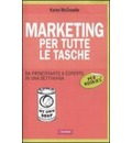 Marketing per tutte le tasche per rookies - Karen McCreadie